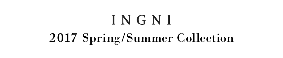 INGNI Spring/Summer Collection