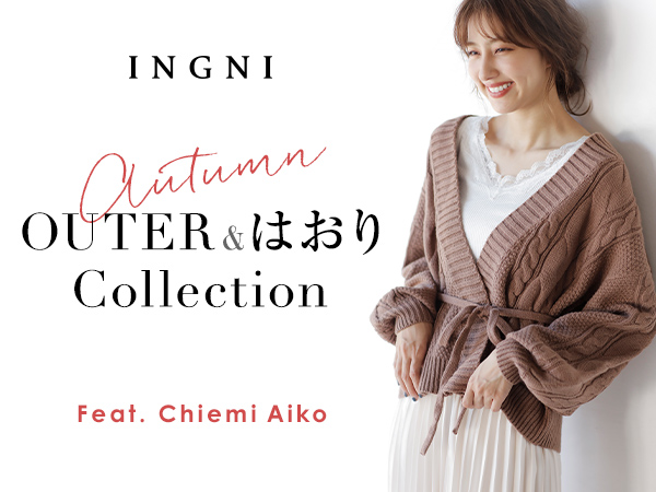 INGNI - Autumn OUTER & はおり Collection - Feat. Chiemi Aiko